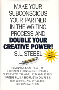 Double Your Creative Power by S.L. Stebel